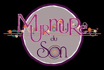 MURMURE DU SON